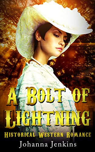 historical-western-romance-clean-romance-a-bolt-of-lightning-historical-westerns-inspired-soulmate-i