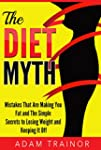 The Diet Myth: Mistakes That Are Maki...