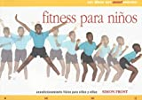 Fitness para niños (Spanish Edition)