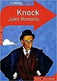 echange, troc Jules Romains - Knock : ou Le triomphe de la médecine