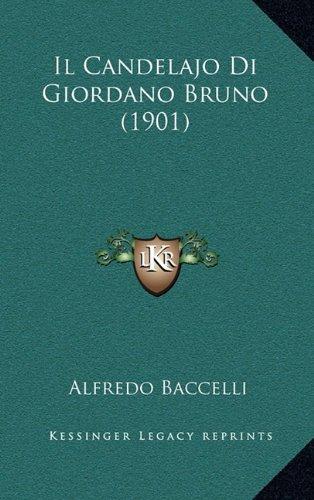 Il Candelajo Di Giordano Bruno (1901)