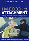 img - for By : Handbook of Attachment, Second Edition: Theory, Research, and Clinical Applications Second (2nd) Edition book / textbook / text book