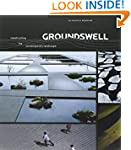 Groundswell: Constructing the Contemp...