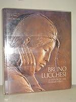 Bruno Lucchesi: Sculptor of the Human Spirit
