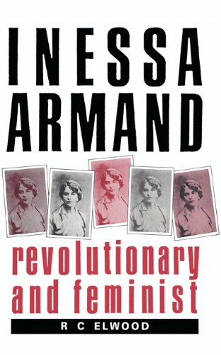 Inessa Armand: Revolutionary and Feminist