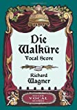 img - for Die Walkure Vocal Score (Dover Vocal Scores) book / textbook / text book