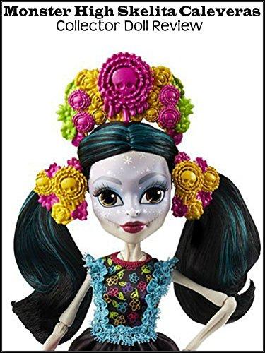 Review: Monster High Skelita Calaveras Collector Doll Review