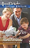 Dating for Two (Harlequin Special Edition\Matchmaking Ma)