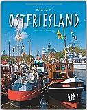 Reise durch OSTFRIESLAND - Ein Bildband mit über 190 Bildern - STÜRTZ Verlag