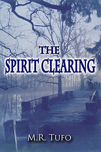 The Spirit Clearing by M.R. Tufo ebook deal