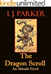 The Dragon Scroll (Akitada mysteries...