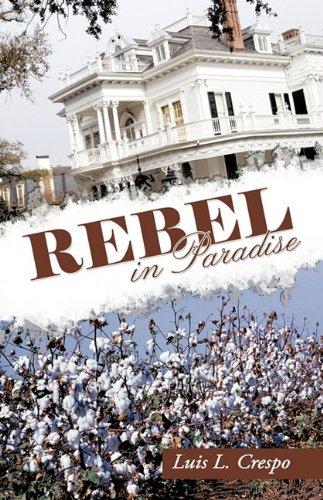 Rebel in Paradise