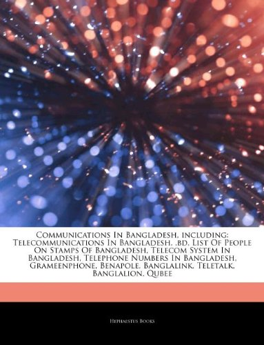 articles-on-communications-in-bangladesh-including-telecommunications-in-bangladesh-bd-list-of-peopl