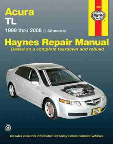 Acura TL 1999 thru 2008 (Automotive Repair Manual)