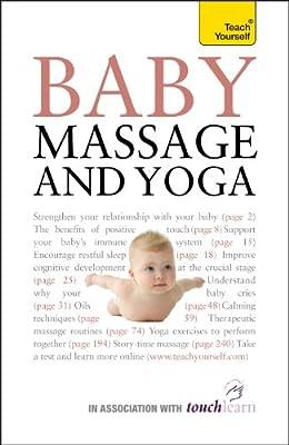 Baby Massage and Yoga: Teach Yourself (English Edition)