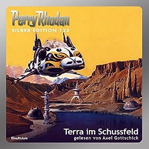 Terra im Schussfeld (Perry Rhodan Silber Edition 123) Hörbuch