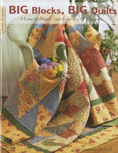 Big Blocks Big Quilts: 11 Easy Quilts With Layer Cake Squares (Design Originals) (Quilts With Squares compare prices)