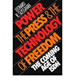 img - for Power, the Press and the Technology of Freedom: Coming Age of Integrated Systems Digital Networks (Focus on Issues) (Hardback) - Common book / textbook / text book