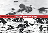 img - for Omaha Beach on D-Day: June 6, 1944 with One of the World's Iconic Photographers book / textbook / text book