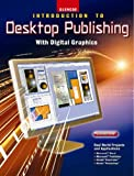 Introduction to Desktop Publishing with Digital Graphics, Student Edition