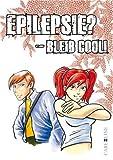 Epilepsie? - bleib cool!