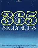 Three Hundred and Sixty Five Starry Nights; An introduction to Astronomy for every night of the year (0139205128) by Chet Raymo