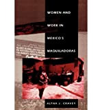img - for [(Women and Work in Mexico's Maquiladoras )] [Author: Altha J. Cravey] [Nov-1998] book / textbook / text book