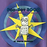 Poo-Bot 3000: a Potty Training Story for Kids