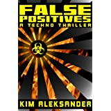 FALSE POSITIVES ~ Kim Aleksander