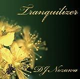 DJ NOZAWA / tranquilizer