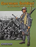 img - for 6529: German Soldier on the Western Front 1914-1918 book / textbook / text book
