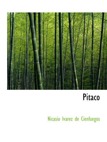 Pitaco: Tragedia en Tres Actos