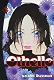 Satomi Ikezawa Othello volume 5: v. 5