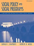 Social policy and social programs : a method for the practical public policy analyst
