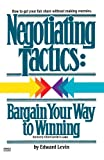 Negotiating Tactics: Bargain Your Way to Winning (0449900746) by Levinson, Jay Conrad