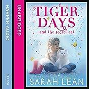 The Secret Cat: Tiger Days, Book 1 | Sarah Lean