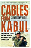 Sherard Cowper-Coles Cables from Kabul: The Inside Story of the West's Afghanistan Campaign