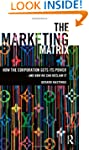 The Marketing Matrix: How the Corpora...