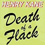 Death of a Flack (       UNABRIDGED) by Henry Kane Narrated by Stephen Bel Davies
