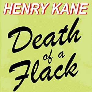 Death of a Flack | [Henry Kane]