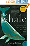 The Whale: In Search of the Giants of...