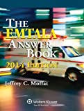 EMTALA Answer Book, 2014 Edition