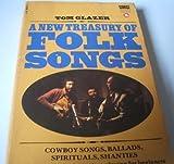 New Treasury of Folk Songs (0552087467) by Tom Glazer