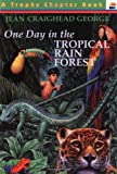 img - for One Day in the Tropical Rain Forest book / textbook / text book