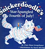 Snickerdoodle's Star-Spangled Fourth of July!