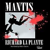 Mantis | [Richard La Plante]