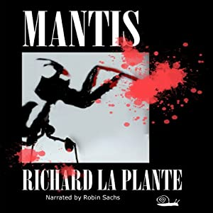 Mantis | [Richard La Plante]