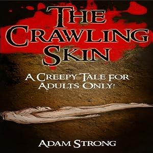 The Crawling Skin Audiobook