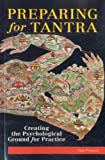 img - for Preparing For Tantra: Creating The Psychological Ground For Practice book / textbook / text book