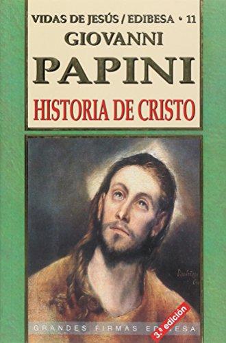 Historia de Cristo (Grandes firmas Edibesa)
